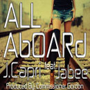 J. Capri ft. Jabee - All Aboard Artwork