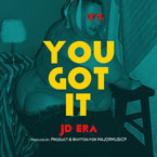 JD Era - You Got It Artwork