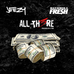 Jeezy - All There ft. Bankroll Fresh Artwork