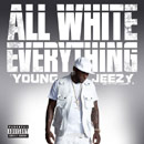 Jeezy - All White Everything Artwork