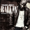 Young Jeezy ft. Lil Wayne - Ballin' Artwork