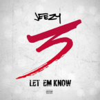 Jeezy - Let Em Know Artwork