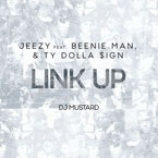 Jeezy ft. Beenie Man & Ty Dolla $ign - Link Up Artwork