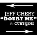 Jeff Chery ft. Curt@!n$ - Doubt Me Artwork