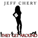 Jeff Chery - They Get Around [Premiere] Artwork