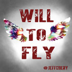 Jeff Chery - Will To Fly Artwork