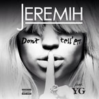 Jeremih ft. YG - Don't Tell 'Em Artwork