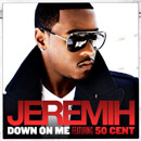 Jeremih ft. 50 Cent - Down on Me Artwork