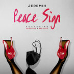 Jeremih - Peace Sign ft. Fabolous & Red Cafe Artwork