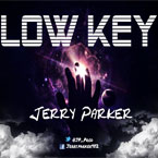 Jerry Parker - Lowkey Artwork