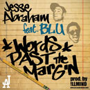 Jesse Abraham ft. Blu - Words Past The Margin Artwork