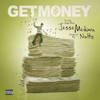 Jesse Medina x Nottz - Get Money Artwork