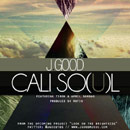 J.Good ft. TiRon & April Bambao - Cali So(u)l Artwork