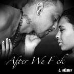 J. Holiday - After We F**k Artwork