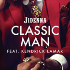 Jidenna - Classic Man (Remix) ft. Kendrick Lamar Artwork