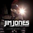 Jim Jones ft. Chink Santana & Logic - Perfect Day Artwork