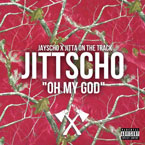 Jitta On The Track x Jayscho - Oh My God Artwork