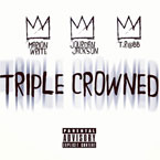Jourdan Jackson ft. Marion Write & TR@bb - Triple Crowned Artwork