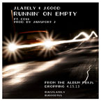 J.Lately x J.Good ft. Co$$ - Runnin&#8217; on Empty Artwork