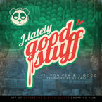 J.Lately ft. Von Pea &amp; J.Good - Good Stuff Artwork