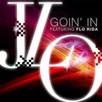 Jennifer Lopez ft. Flo Rida - Goin In Artwork