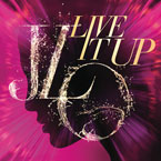 Jennifer Lopez ft. Pitbull - Live It Up Artwork