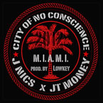 J NICS ft. JT Money - City of No Conscience Artwork