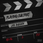 Joe Budden - Playing Our Part Artwork