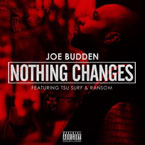 Joe Budden ft. Tsu-Surf & Ransom - Nothing Changed Artwork