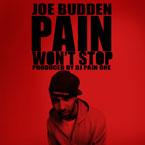 Joe Budden - Pain Won&#8217;t Stop Artwork