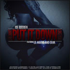 Joe Budden ft. Lil Wayne & Tank - She Don't Put It Down Like You Artwork