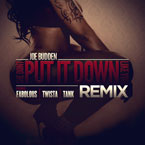 Joe Budden ft. Fabolous, Twista & Tank - She Dont Put It Down Like You (Remix) Artwork
