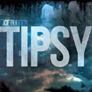 Joe Budden ft. Jay Townsend & Emanny - Tipsy Artwork