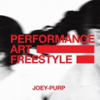 Joey Purp - Performance Art Freestyle Artwork