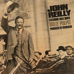 John Reilly - Bully Pulpit ft. Rich Quick Artwork