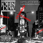 John Dew ft. Skyzoo & Dustin Prestige - Capitol of the World Artwork