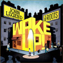 John Legend & The Roots ft. Common & Melanie Fiona - Wake Up Everybody Artwork