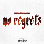 Johnny Spanish - No Regrets Artwork