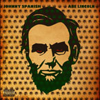 Johnny Spanish - Abe Lincoln Artwork