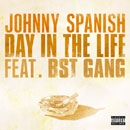 Johnny Spanish - Day In The Life Artwork
