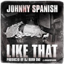 Johnny Spanish - Like That Artwork