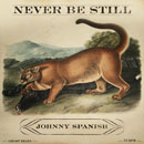 Johnny Spanish - Never Be Still Artwork