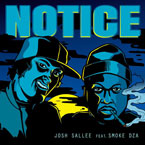 Josh Sallee ft. Smoke DZA - Notice Artwork