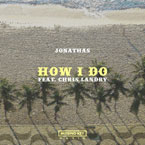 Jonathas ft. Chris Landry - How I Do Artwork