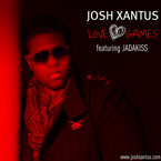 Josh Xantus ft. Jadakiss - Love Games Artwork