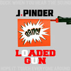 J. Pinder - Loaded Gun Artwork