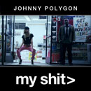 Johnny Polygon - my sh*t Artwork