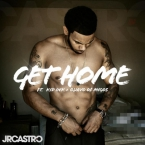 JR Castro - Get Home ft. Kid Ink & Quavo Artwork
