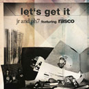 JR & PH7 ft. Rasco - Let's Get It Artwork
