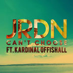 JRDN ft. Kardinal Offishall - Can't Choose Artwork